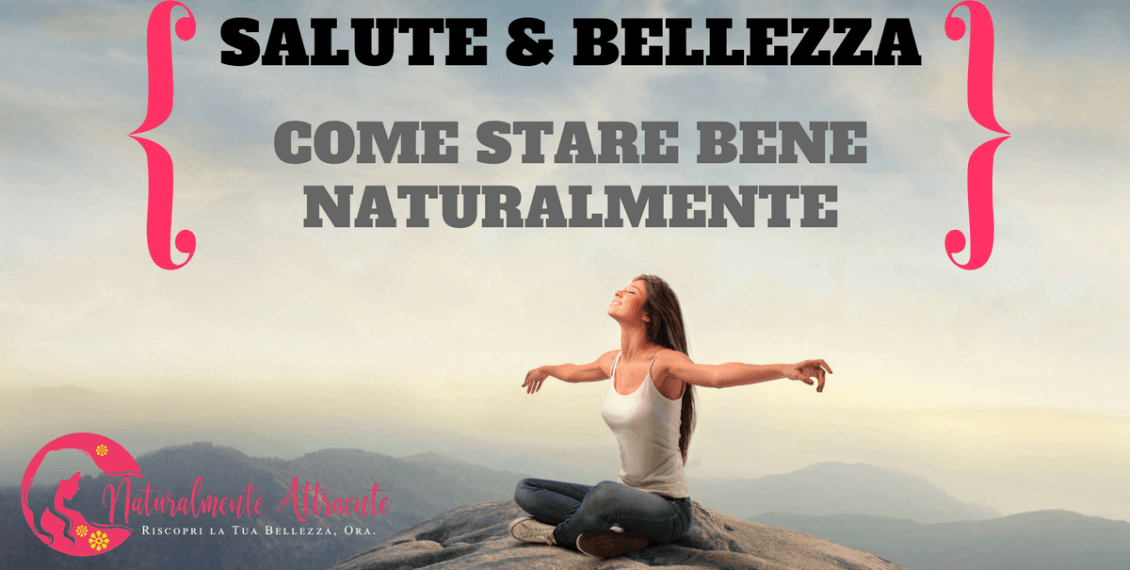 STARE BENE IN SALUTE E BELLEZZA